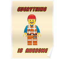 Emmet Brickowski / Everything is Awesome Poster