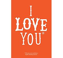 I Love You* Photographic Print