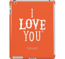 I Love You* iPad Case/Skin