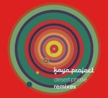 kaya project desert phase remixes by humblenick