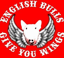 English Bulls Give you Wings by Louise Morris