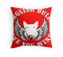 English Bulls Give you Wings Throw Pillow