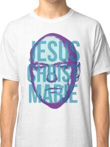 Jesus Christ Marie Classic T-Shirt