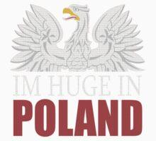 Im Huge in Poland  Baby Tee