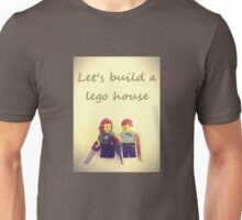 Let's build a lego house Unisex T-Shirt