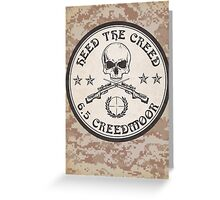 Heed The Creed! Greeting Card