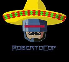 RobertoCop by prometheus31