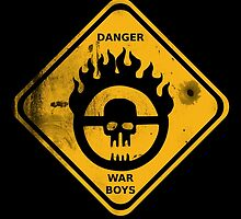 WAR BOYS DANGER ROAD SIGN - BULLET EDITION by prometheus31