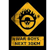 WAR BOYS ROAD SIGN - BULLET EDITION Photographic Print