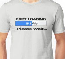 Fart Loading - Please Wait Unisex T-Shirt