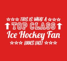 This Is What A Top Class Ice Hockey Fan Looks Like Kids Clothes