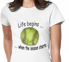 Life begins ... Womens Fitted T-Shirt