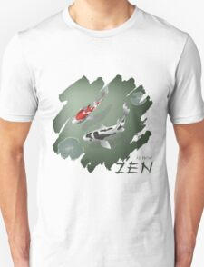 Zen is now Unisex T-Shirt
