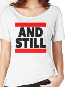 And Still Champion Women's Relaxed Fit T-Shirt