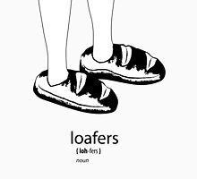 Loafers defined Unisex T-Shirt