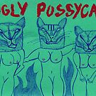 UGLY PUSSYCATS by iwantajuicer