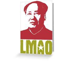 LMAO Chairman Mao Greeting Card