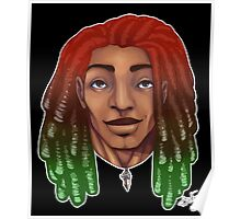 Dreads are cool. Poster
