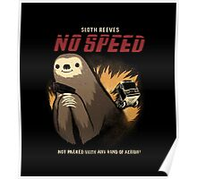 no speed Poster