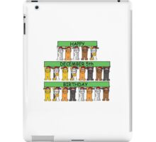 Cats celebrating birthdays on December 5th. iPad Case/Skin
