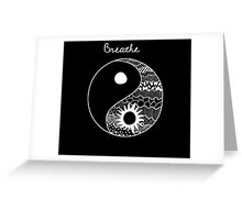 Breathe Featuring Confucius Sign Greeting Card
