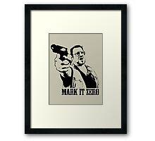 The Big Lebowski Mark It Zero T-Shirt Framed Print