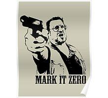 The Big Lebowski Mark It Zero T-Shirt Poster