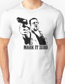 The Big Lebowski Mark It Zero T-Shirt T-Shirt