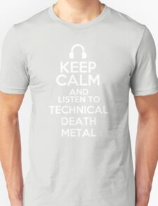 Keep calm and listen to Technical death metal T-Shirt