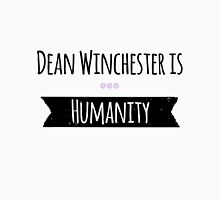 Dean is Humanity  Unisex T-Shirt