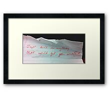 WISE WORDS FROM YOUR P.I. Framed Print