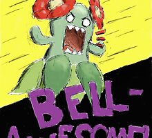 BELL-AWESOME!!!! by Redustheriotact