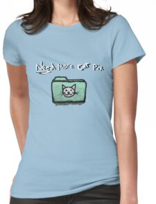 Need Moar Cat Pix Womens Fitted T-Shirt
