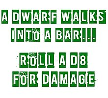 A Dwarf walks into a bar... Photographic Print