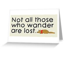 Max's Sticker - Not all those who water are lost. Greeting Card