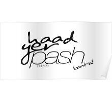 Haad Yer Pash Poster
