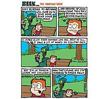 ZEEK ... The Martian Geek - antennae comic Photographic Print
