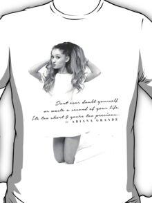 Ariana Grande Quote #2 T-Shirt