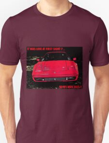Love At First Sight?? No My Wife Was! T-Shirt