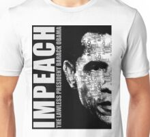 Impeach The Lawless President Unisex T-Shirt