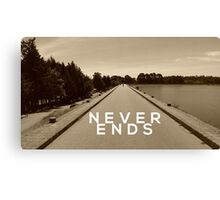 Never Ends Canvas Print