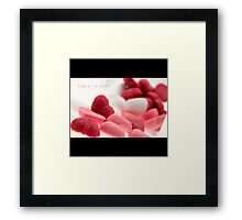 SWEETHEART Framed Print