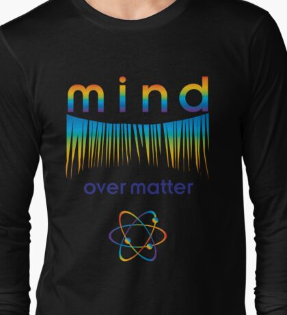 The Power of Thought : ) Long Sleeve T-Shirt