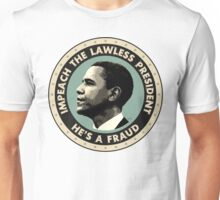 Obama Is A Fraud Unisex T-Shirt