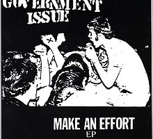 GOVERNMENT ISSUE - MAKE AN EFFORT EP by OUTERHEAVEN19XX