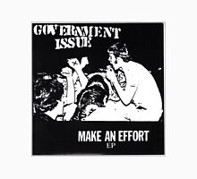 GOVERNMENT ISSUE - MAKE AN EFFORT EP T-Shirt