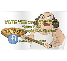 Rick and Morty: Vote YES on PROP XW2 Poster