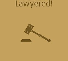 Lawyered! - How I Met Your Mother by hscases