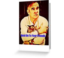 Hold Onto Your (Cat) Friends Greeting Card
