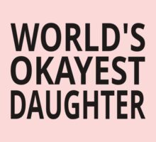 World's Okayest Daughter One Piece - Long Sleeve